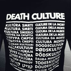 """Black shirt with the slogan """"DEATH CULTURE"""" in 28 European languages. Culture T Shirt, European Languages, Slogan, Death, Prints, Birds, Culture"""