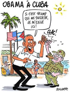 Le journal de BORIS VICTOR : Dessin de Schvartz : OBAMA à CUBA ....