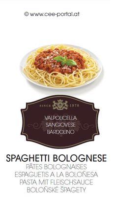 SPAGHETTI BOLOGNESE PÂTES BOLOGNAISES ESPAGUETIS A LA BOLOÑESA PASTA MIT FLEISCHSAUCE BOLOŇSKÉ ŠPAGETY VALPOLICELLA SANGIOVESE BARDOLINO Spaghetti Bolognese, Wine Recipes, Pasta, Beef, Food, Wine Pairings, Food And Wine, Food Food, Meat