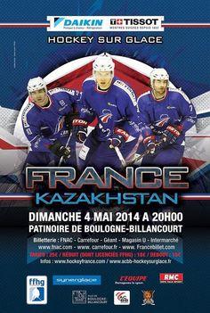 Hockey France Kazakhstan. Le dimanche 4 mai 2014 à boulogne-billancourt.  20H00