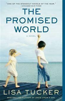 The Promised World – Lisa Tucker