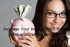 #Increase_Your_Income With these great #applications and sites