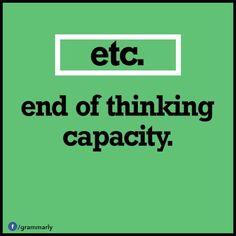 """""""etc. end of thinking capacity"""" - English"""