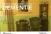 De wondere wereld van dementie http://www.bruna.nl/boeken/de-wondere-wereld-van-dementie-9789035234253