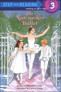 The Paperback of the The Nutcracker Ballet ((Step into Reading Books Series: A Step 3 Book) by Deborah Hautzig, Carolyn Ewing Ballet Steps, Fairy Birthday Party, Ballet Class, Ballet Art, Early Readers, Retelling, Kids Gifts, Book Series, Books To Read