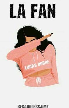 """#wattpad #fanfic """"Lucas es todo lo que tengo y nunca voy a conocer""""   -AMIGA,EL TEAM 10 VIENE A NUESTRO PAÍS   -Novela de autoría propia-"""