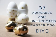 37 Adorable And Unexpected Easter Egg DIYs - oh god I want to do ALL OF THESE but especially the glitter bombs and definitely the votives