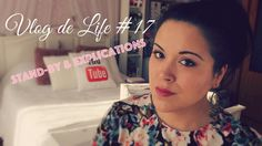 ♡VLOG DE LIFE #17♡ Stand-By, explication & nouveautés