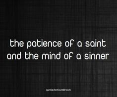 .. the mind of a sinner