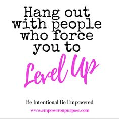 Hang out with people who force you to level up!  Always surround yourself with those who inspire you and bring out the best in you.  And be intentional about the company you keep because bad company can corrupt good character. If your circle doesn't elevate your success mindset it's time to reevaluate your circle.#LevelUp #Inspire #LEVEL #INNERCIRCLE