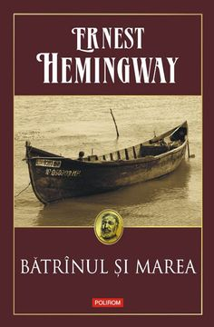 Batranul si marea ed. Ernest Hemingway, Carti Online, Books, Movie Posters, Outdoor, Reading, Decor, Literatura, Livros