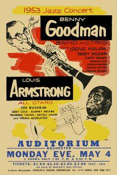 Jazz Louis Armstrong Benny Goodman w Gene Krupa Concert Poster 1953 Louis Armstrong, Jazz Artists, Jazz Musicians, Music Artists, Blues Artists, Swing Jazz, Jazz Concert, Jazz Poster, Flute