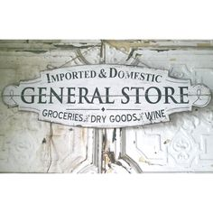 "Add a nostalgic feel to your home or office with this distressed wood General Store sign full of vintage charm. Measures 32""L x 10""H x 0.5""D"