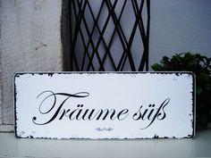 Shabby Vintage Holz Schild TRÄUME SÜß von homestyle-accessoires via dawanda.com