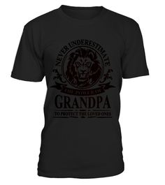 # NEVER UNDERESTIMATE THE POWER OF GRANDPA Grandpa Grandparents Parents Papaw T Shirt .  HOW TO ORDER:1. Select the style and color you want: 2. Click Reserve it now3. Select size and quantity4. Enter shipping and billing information5. Done! Simple as that!TIPS: Buy 2 or more to save shipping cost!This is printable if you purchase only one piece. so dont worry, you will get yours.Guaranteed safe and secure checkout via:Paypal | VISA | MASTERCARDgrandad collar shirt, grandparent t shirts…