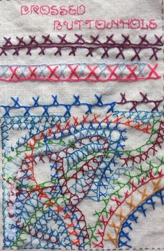 I ❤ embroidery . . . Crossed Buttonhole, Catching up with TAST  ~By Maya Matthew