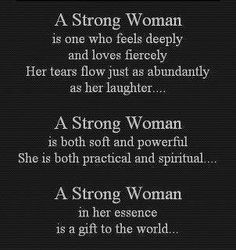 Strong Woman!  LOVE this!