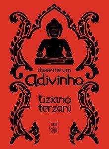 Um Adivinho me Disse, de Tiziano Terzani – Ásia