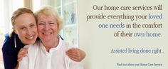 Our home care services will provide everything your loved one needs in the comfort of their own home. Assisted living done right. Find out a...