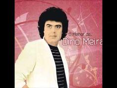 Dino Meira - Voltei voltei