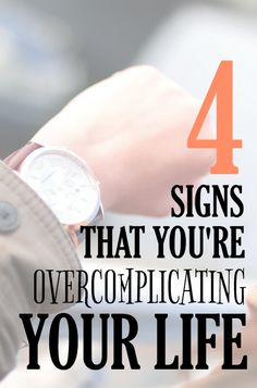 Sometimes life is complicated, but sometimes we over-complicate things ourselves. Click to read the 4 signs that you might be making your life more complicated than it needs to be, plus advice on how to fix it!