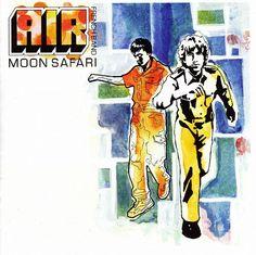 Favorite album. AIR French Band - Moon Safari