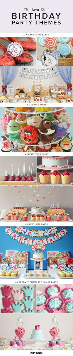It's your little one's special day, so there's no stopping Mom when it comes to planning the perfect birthday bash. Kids wait all year to celebrate their big days, and with one of these amazing party themes, they're sure to have the best days ever.