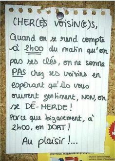Lettre de Voisin ... Non mais allo quoi si t as pas tes clés....