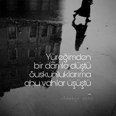 http://go.picsart.com/f1Fc/hoTmfoybrB  Yüreğimden bir damla düştü  Suskunluklarıma ahu vahlar üşüştü #ramazanateş #şiir #söz