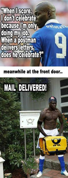Meanwhile at the front door Balotelli Why So Serious, Rage Comics, Cool Names, My Job, Best Funny Pictures, Hilarious, Funny Shit, Funny Stuff, Mario