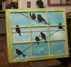 Repurpose window panes. Awesome-paint an outside picture!