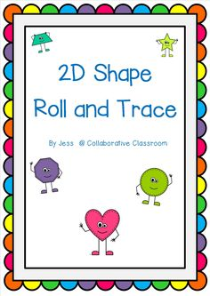 FREE 2D Shape Roll and Trace - This fun, easy game is great for learning about 2D shapes!   This game is a part of my Geometry Activity Card set, so if your class enjoys it, you might like to check out the whole pack :)  http://www.teachersmarketplace.com.au/browse/resource/?cid=3900