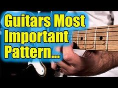 "Guitars Most Important Pattern - The ""Frying Pan"" - YouTube"