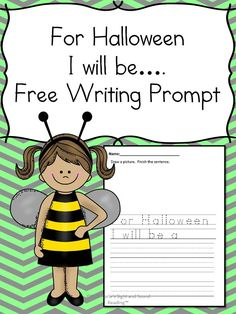 Free Worksheet Friday:  Halloween Writing Free Halloween writing prompt, great for kindergarten or first grade.   Students can draw a picture of what they will be for Halloween and write about it.