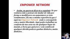 O  que é a Empowernetwork Vou então apresentar-te a EMPOWER NETWORK. A Empower Network é um site de membros que vende produtos digitais. (deixa o teu email no link em baixo, para saberes mais sobre este projeco) http://anabelacoliveira.com/leitura&ad=pint