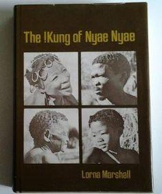 Kung of Nyae Nyae: Lorna J. Marshall: 9780674505698: Amazon.com: Books