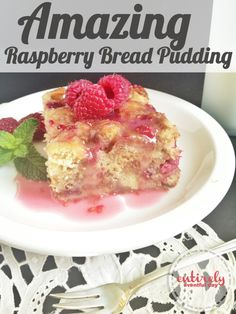Raspberry Bread Pudding with Rum Sauce Recipe.  This stuff is to die for!!! entirelyeventfulday.com #recipe #dessert