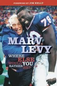 Marv Levy: Where Else Would You Rather Be? (Hardcover) by Marv Levy