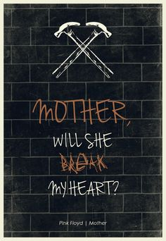 Mother. Pink Floyd 1979