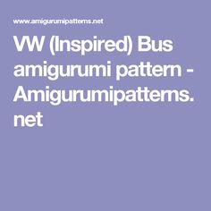 VW (Inspired) Bus amigurumi pattern - Amigurumipatterns.net