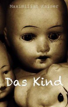 Das Kind (auf Wattpad) http://w.tt/1R2Rk7t #Horror #amwriting #wattpad