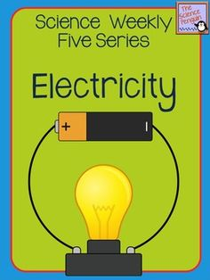 Science Weekly Five - Electricity | The Science Penguin | {3-5}