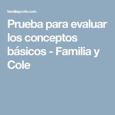 Prueba para evaluar los conceptos básicos - Familia y Cole