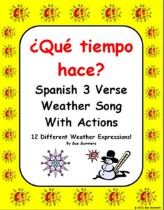 Spanish Songs - Spanish Weather Song With Actions - Que tiempo hace? By Sue Summers - This educational song features 12 different weather expressions and is sung to a popular children's tune.