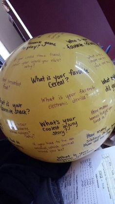 Just made this Question ball in tbird colors. While in a circle, Have students say the name of the person he/she is throwing to (to practice learning names). The person who catches it says their name again and answers whatever question their right thumb lands on.