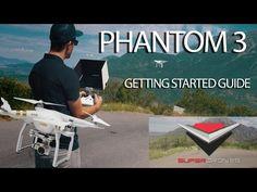 Phantom 3 Tutorial - Getting Started - Setup, Tips & Tricks by SuperDrones - YouTube