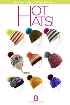 Free E-book of knitting patterns!  Hot Hats from Universal Yarn.  Features Luxury Fur Pom Poms!