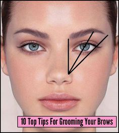 10 Tips You Should Know for Grooming Your Brows. #ProTips #makeup #brows #looks