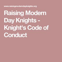 Raising Modern Day Knights  KnightS Code Of Conduct  Kingsman