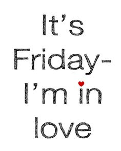 It's Friday I'm in love by Mursblanc